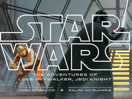 The Adventures of Luke Sykwalker, Jedi Knight - Star Wars Saga (Eps 1 to 6) (Hardback)