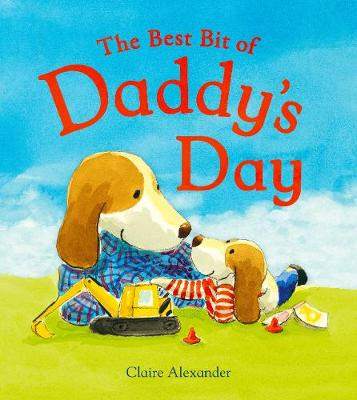 The Best Bit of Daddy's Day (Paperback)