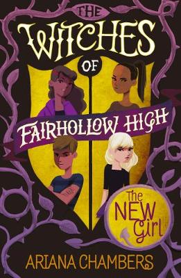 The New Girl: (The Witches of Fairhollow High 1) - The Witches of Fairhollow High 1 (Paperback)