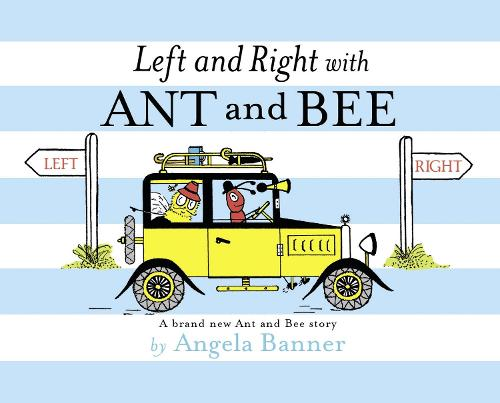 Left and Right with Ant and Bee - Ant and Bee (Hardback)