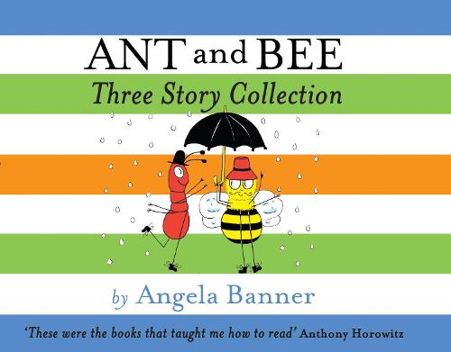 Ant and Bee Three Story Collection - Ant and Bee (Hardback)