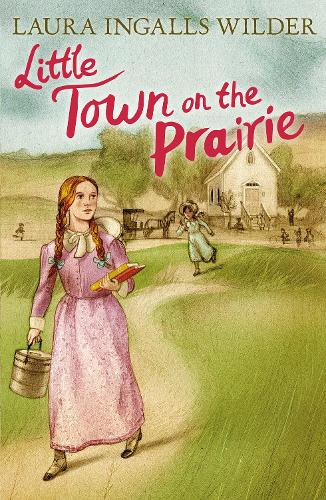 Little Town on the Prairie - The Little House on the Prairie 6 (Paperback)