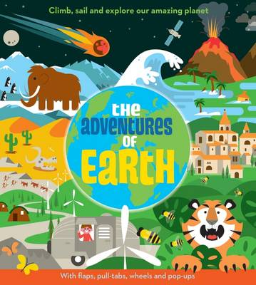 The Adventures of Earth - Pop-up Book Adventures (Hardback)