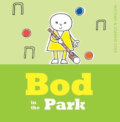 Bod in the Park - Bod (Hardback)