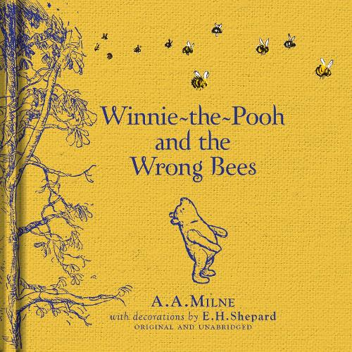 Winnie The Pooh And Wrong Bees Hardback