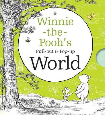 Winnie-the-Pooh's Pull-out and Pop-up World (Hardback)