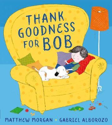 Thank Goodness for Bob (Paperback)