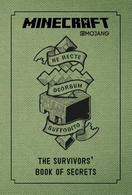 Minecraft: The Survivors' Book of Secrets: An Official Minecraft Book from Mojang (Hardback)