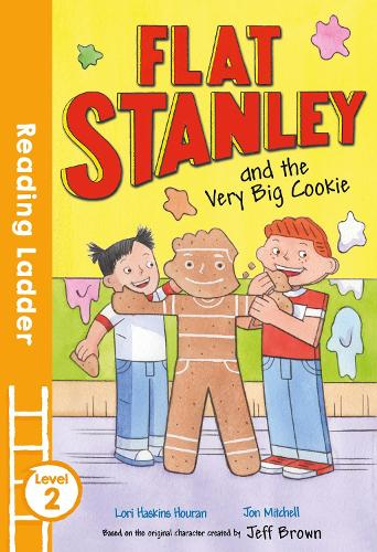 Flat Stanley and the Very Big Cookie - Reading Ladder Level 2 (Paperback)