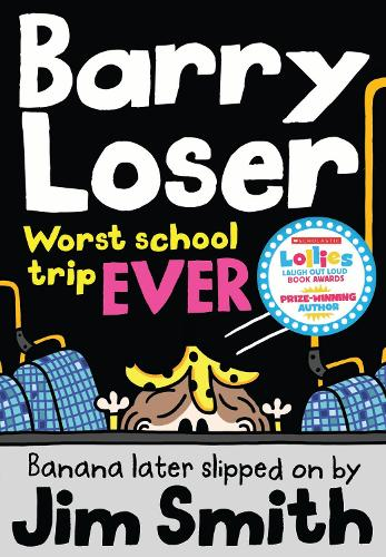 Barry Loser: worst school trip ever! (Paperback)