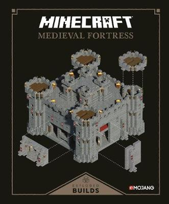 Minecraft: Exploded Builds: Medieval Fortress: An Official Minecraft Book from Mojang (Hardback)