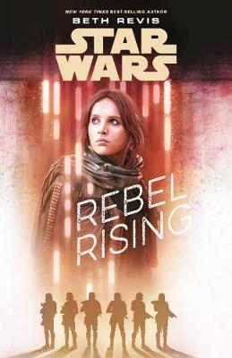 Star Wars: Rebel Rising (Paperback)