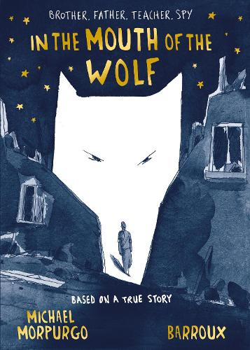 In the Mouth of the Wolf (Hardback)