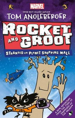 Marvel Rocket and Groot: Stranded on Planet Shopping Mall - Marvel Fiction (Paperback)