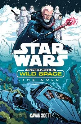 Star Wars: The Cold - Star Wars: Adventures in Wild Space 5 (Paperback)