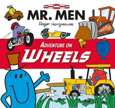 Mr Men Adventure on Wheels - Mr. Men and Little Miss Picture Books (Paperback)