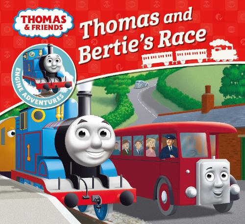 Thomas & Friends: Thomas and Bertie's Race - Thomas Engine Adventures (Paperback)