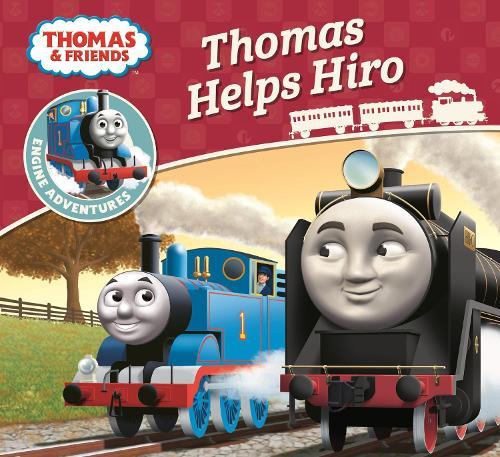 Thomas & Friends: Thomas Helps Hiro - Thomas Engine Adventures (Paperback)