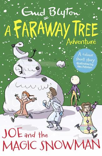 Joe and the Magic Snowman: A Faraway Tree Adventure - Blyton Young Readers (Paperback)