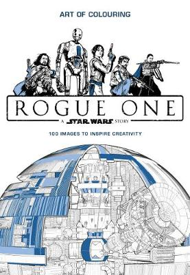 Star Wars Rogue One: Art of Colouring (Paperback)