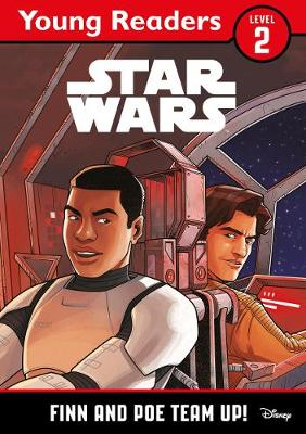 Star Wars Young Readers: Finn and Poe Team Up! (Paperback)