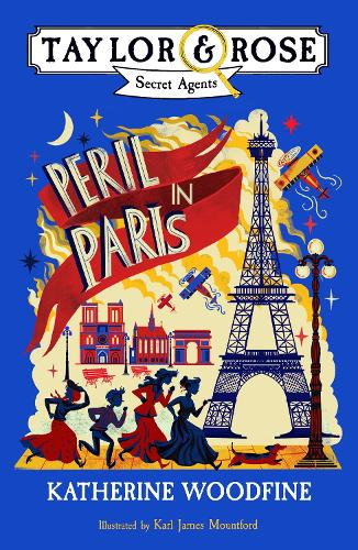 Peril in Paris - Taylor and Rose Secret Agents (Paperback)