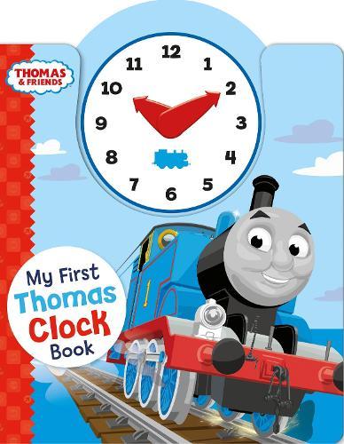Thomas & Friends: My First Thomas Clock Book - My First Thomas Books (Board book)