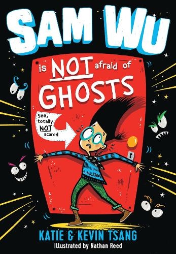Sam Wu Is NOT Afraid of Ghosts! - Sam Wu is Not Afraid 1 (Paperback)