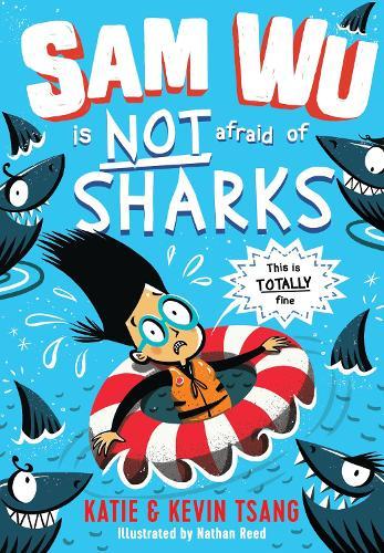 Sam Wu is NOT Afraid of Sharks! - Sam Wu is Not Afraid 2 (Paperback)