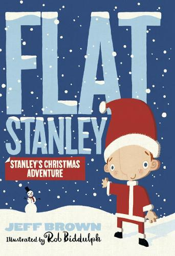 Stanley's Christmas Adventure - Flat Stanley (Paperback)