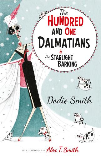 The Hundred and One Dalmatians Modern Classic (Paperback)