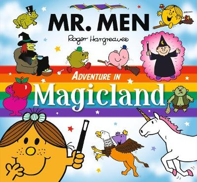 Mr Men Adventure in Magicland - Mr. Men and Little Miss Picture Books (Paperback)