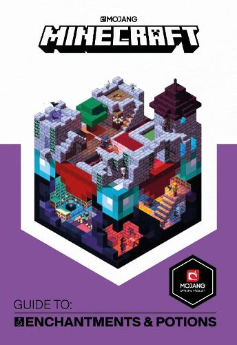 Minecraft Guide to Enchantments and Potions: An Official Minecraft Book from Mojang (Hardback)