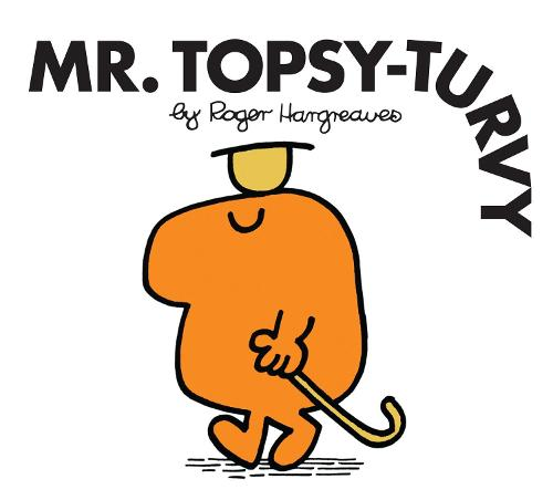 Mr. Topsy-Turvy - Mr. Men Classic Library (Paperback)