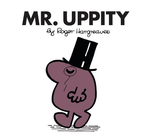Mr. Uppity - Mr. Men Classic Library (Paperback)