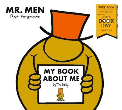 My Book about Me by Mr Silly: A World Book Day Title (Paperback)