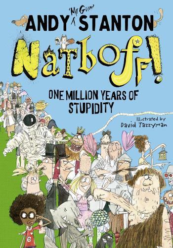 Natboff! One Million Years of Stupidity (Paperback)