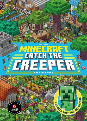 Minecraft Catch the Creeper and Other Mobs: A Search and Find Adventure (Hardback)
