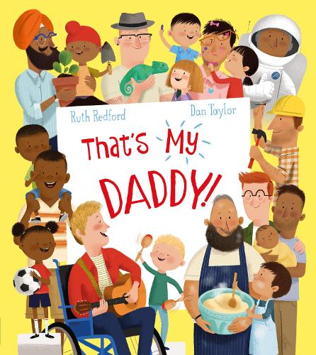 That's My Daddy! (Paperback)
