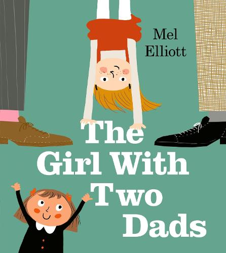 The Girl with Two Dads (Paperback)