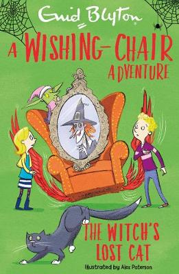 A Wishing-Chair Adventure: The Witch's Lost Cat - Blyton Young Readers (Paperback)
