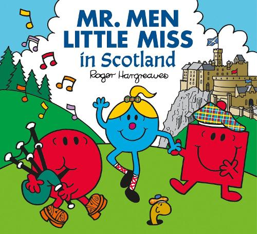 Mr. Men in Scotland - Mr. Men & Little Miss Celebrations (Paperback)