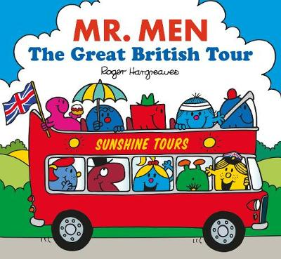 Mr. Men The Great British Tour - Mr. Men and Little Miss Picture Books (Paperback)
