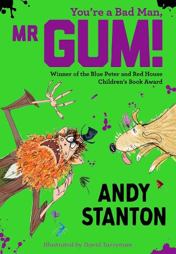 You're a Bad Man, Mr. Gum! (Paperback)
