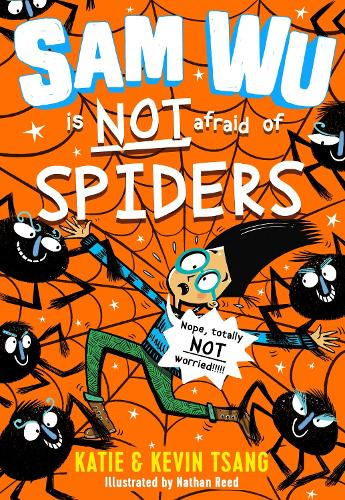 Sam Wu is NOT Afraid of Spiders! (Paperback)