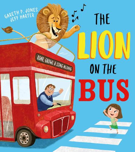 The Lion on the Bus (Paperback)