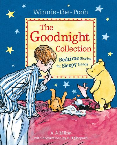 Winnie-the-Pooh: The Goodnight Collection: Bedtime Stories for Sleepy Heads (Paperback)