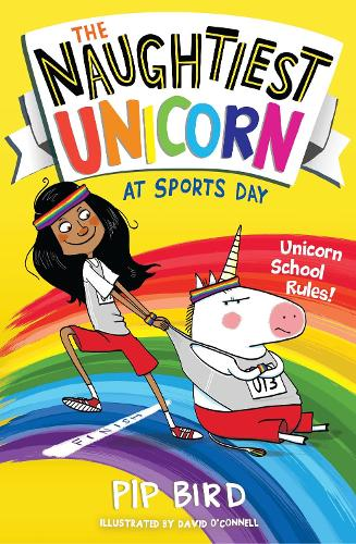 The Naughtiest Unicorn at Sports Day - The Naughtiest Unicorn series (Paperback)
