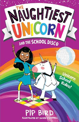 The Naughtiest Unicorn and the School Disco - The Naughtiest Unicorn series (Paperback)