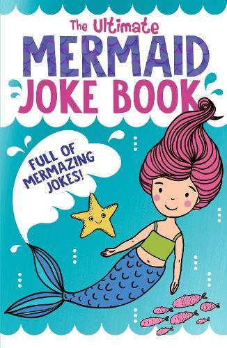 The Ultimate Mermaid Joke Book (Paperback)